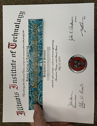 Fast to Get the Illinois Institute of Technology (IIT) Fake Degree Certificate