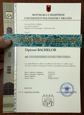 UPT Fake Diploma Supplying in Albania, Universiteti Politeknik I Tiranes Diploma